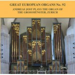 Great European Organs No.92 / The Organ of the Grossmunster, Zurich