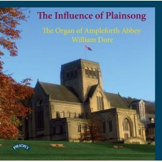 The Influence of Plainsong / The Organ of Ampleforth Abbey