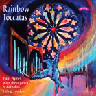 Rainbow Toccatas - Music written or arranged by Paul Ayres - Paul Ayres plays The Organ of St.Barnabas, Ealing, London