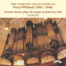 The Complete Organ Works of Percy Whitlock / Graham Barber (3 CDs)