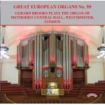 Great European Organs No. 90/ The Restored Organ in  Methodist Central Hall, Westminster, London