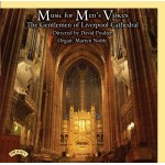 Music for Men's Voices/ Gentlemen of Liverpool Cathedral Choir/ Directed by David Poulter