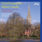 Choral Evensong from Salisbury Cathedral / The Choir of Salisbury Cathedral