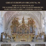 Great European Organs No. 94 - Marco Lo Muscio plays the Schmid Organ of the Stadpfaarrkirche, Maria Himmelfahrt, Landsberg am Lech, Germany