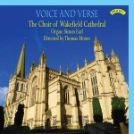 Voice and Verse / Choral Music from Wakefield Cathedral / Directed by Thomas Moore