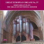 Great European Organs No.97/ The Organ of Southwell Minster / Simon Hogan