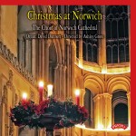 Christmas at Norwich / The Choir of Norwich Cathedral / Directed by Ashley Grote/ Organ: David Dunnett