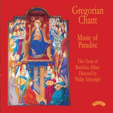 Gregorian Chant - Music of Paradise / The Choir of Buckfast Abbey