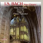J.S.Bach from Chester - Philip Rushforth plays The Organ of Chester Cathedral