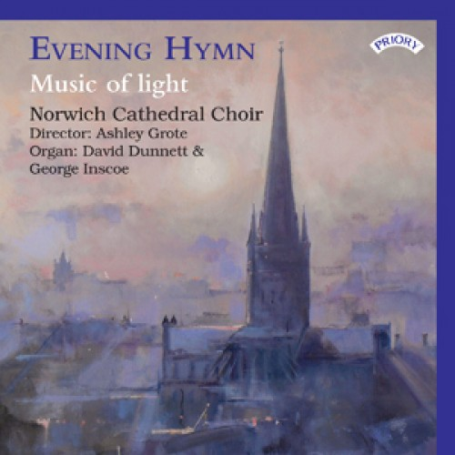 Evening Hymn - Music of Light - Norwich Cathedral Choir- Organ