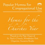 Popular Hymns for Congregational use- Volume 2/ The Pipe Organ of St.Paul's Church, Wimbledon Park, London