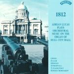 1812! The Organ of Hull City Hall