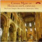 Choral Music of Hassler and Cornelius