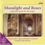 Alpha Collection Vol 4: Moonlight and Roses- The Organ of Hereford Cathedral