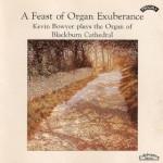 A Feast of Organ Exuberance / Organ of Blackburn Cathedral