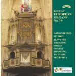 Great European Organs No.79 / The Grenzing Organ of Sant Francesc, Palma de Mallorca