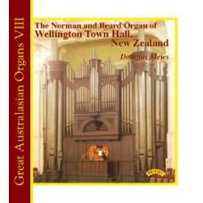 Great Australasian Organs Vol 8 /The Organ of Wellington Town Hall