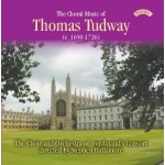 The Choral Music of Thomas Tudway (c.1650 -1726)