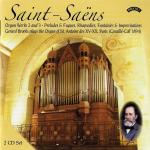 Saint-Saens Organ Works 2 and 3 - The Cavaille-Coll Organ of St. Antoine des XV-XX, Paris (2 CDs)