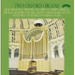 Two Oxford Organs - The Organs of Magdalene College and Oxford Town Hall