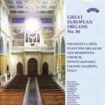 Great European Organs No.84 / The Organ of San Benedetto, Pontecagnano, Faiano, Italy