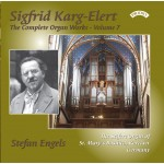 The Complete Organ Works of Sigfrid Karg-Elert - Volume 7 - The Seifert Organ of St.Mary's Basilica, Kevelaer, Germany