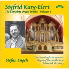 The Complete Organ Works of Sigfrid Karg-Elert - Volume 8 - The Furtwangler & Hammer Organ of Marienkirche in Salzwedel, Germany