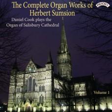 The Complete Organ Works of Herbert Sumsion-Volume 1 / Daniel Cook plays the Organ of Salisbury Cathedral