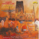Missa Dunelmi (Durham Mass) and other European Choral Works