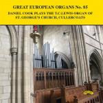 Great European Organs No.85 Daniel Cook plays the T.C. Lewis Organ of St.George's Church, Cullercoats