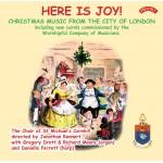 Here is Joy ! Choir of St.Michael's Cornhill, London