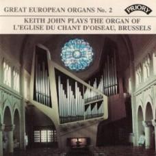 Great European Organs No. 2: L'Eglise du Chant d'Oiseau, Brussells
