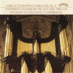 Great European Organs No. 1: King's College Cambridge