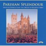 Parisian Splendour / The Organ of Buckfast Abbey