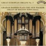 Great European Organs No. 3: Bolton Town Hall