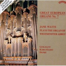 Great European Organs No 7: Westminster Abbey