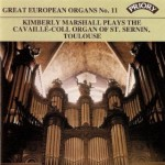 Great European Organs No.11: St Sernin, Toulouse