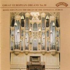 Great European Organs No.10: Tonhalle, Zurich