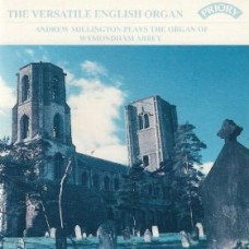 The Versatile English Organ / Organ of Wymondham Abbey