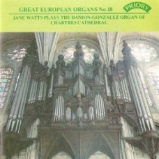 Great European Organs No.18: Chartres Cathedral
