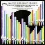 Colston Hall Organ Classics - The Organ of the Colston Hall, Bristol