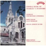 Choral Music of Charles Villiers Stanford