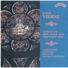 Louis Vierne - Triptique & 24 Pieces in Free Style / Organ of Lincoln Cathedral (2 CD set)