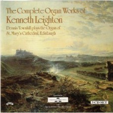 Complete Organ Works of Kenneth Leighton - The Organ of St Mary's Cathedral, Edinburgh