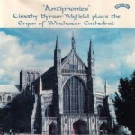 Antiphonies / The Organ of Winchester Cathedral