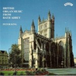 British Organ Music from Bath Abbey