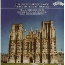 Psalms of David Vol 2: O Praise the Lord of Heaven