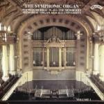 The Symphonic Organ, Vol 1 - The Newberry Memorial Organ at Yale University, USA