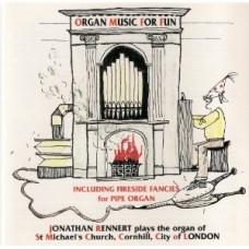 Organ Music for Fun / The Organ of St.Michael's Cornhill, London
