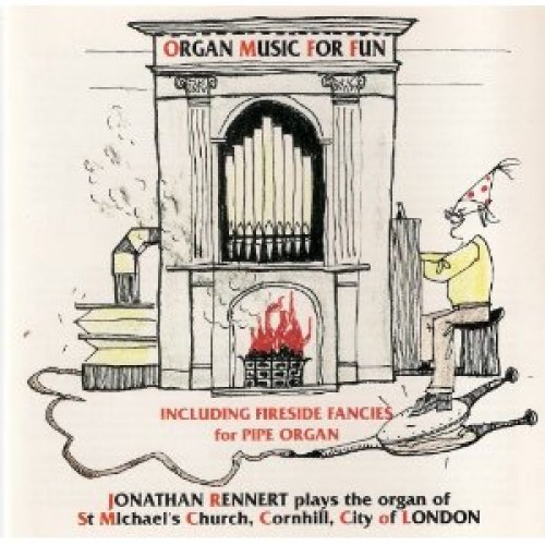 Organ Music for Fun / The Organ of St Michael's Cornhill